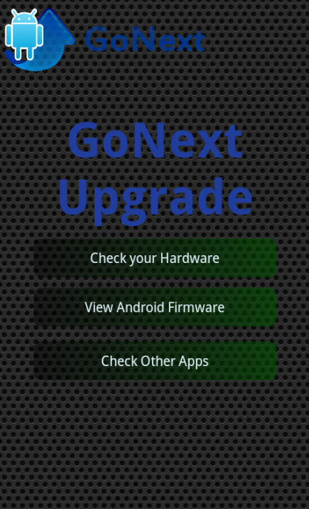 Upgrade for Android™ Go Next! 1
